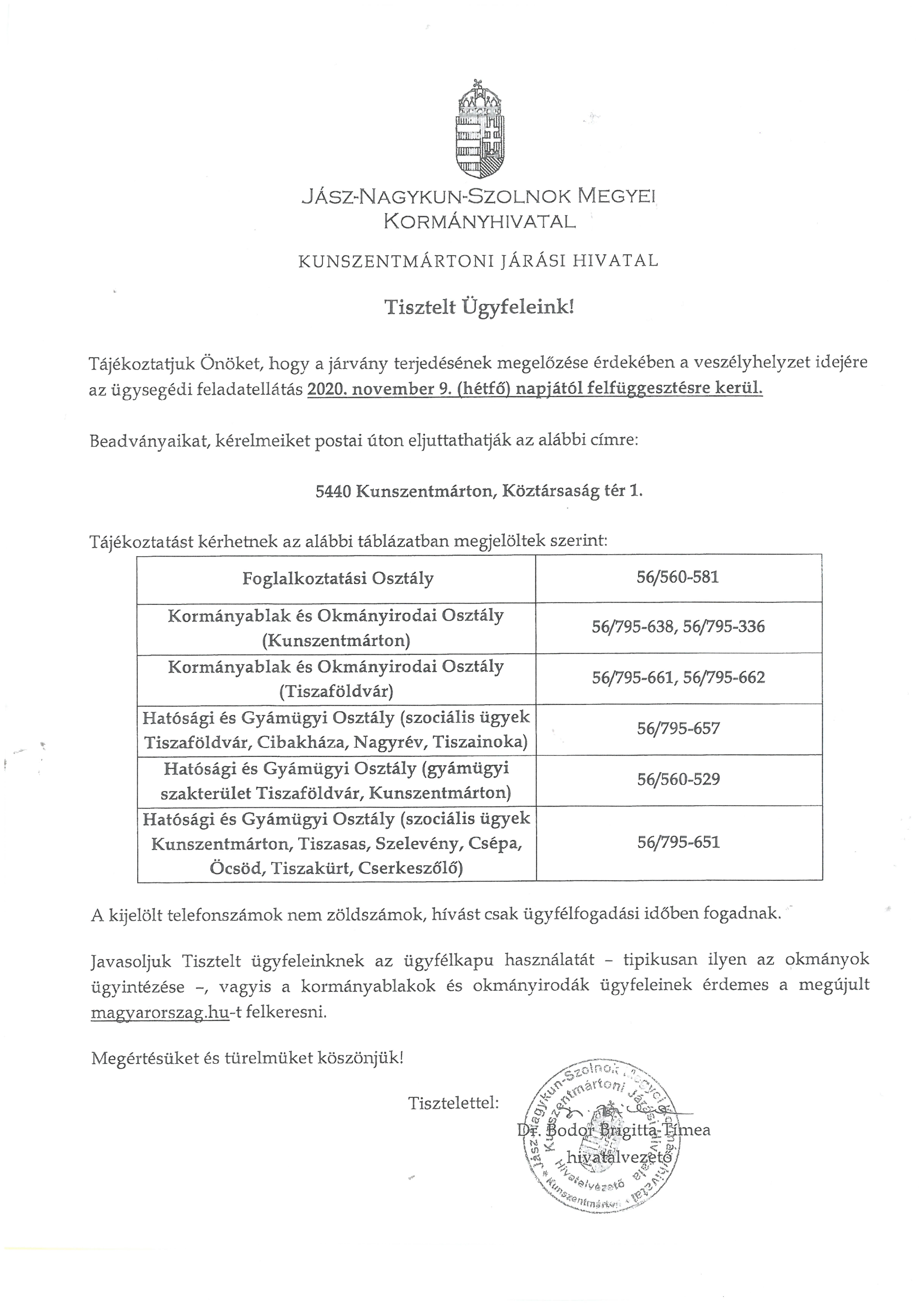Jász-Nagykun-Szolnok Megyei Kormányhivatal Kunszentmártoni Járási Hivatal tájékoztatója